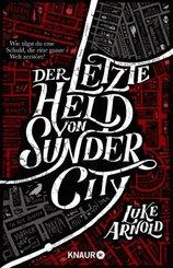 Der letzte Held von Sunder City