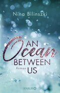An Ocean Between Us; Volume II