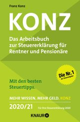 Konz, Das Arbeitsbuch zur Steuererklärung für Rentner und Pensionäre 2020/21