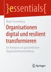Organisationen digital und resilient transformieren