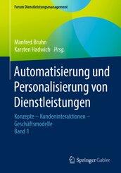 Automatisierung und Personalisierung von Dienstleistungen - Bd.1