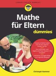 Mathe für Eltern für Dummies; Band II