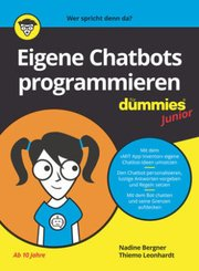 Eigene Chatbots programmieren für Dummies Junior; Band 8