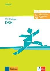 Mit Erfolg zur DSH (B2-C2): Fazlic-Walter, Ksenija;Wegner, Wolfgang