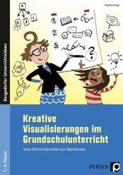 Kreative Visualisierungen im Grundschulunterricht