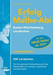 Erfolg im Mathe-Abi 200 Lernkarten Leistungsfach Allgemeinbildendes Gymnasium Baden-Württemberg ab 2021