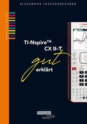 TI-Spire II-T CX gut erklärt
