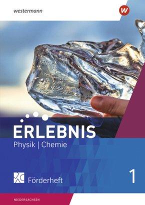 Erlebnis Physik/Chemie, Differenzierende Ausgabe Niedersachsen 2020: Förderheft; 1