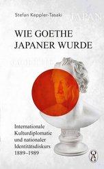 Wie Goethe Japaner wurde