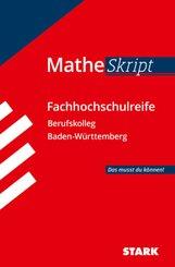MATHE Skript  Fachhochschulreife Berufskolleg Baden-Württemberg