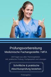 Prüfungsvorbereitung Medizinische Fachangestellte / MFA - Schriftliche & praktische Abschlussprüfung bestehen