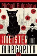 Der Meister und Margarita (Neuübersetzung von Alexandra Berlina)