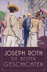 Joseph Roth - Die besten Geschichten