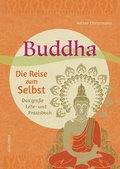 Buddha - Die Reise zum Selbst