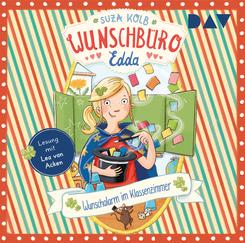 Wunschbüro Edda - Teil 4: Wunschalarm im Klassenzimmer, 1 Audio-CD