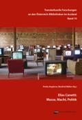 Elias Canetti: Masse, Macht, Politik