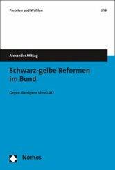 Schwarz-gelbe Reformen im Bund