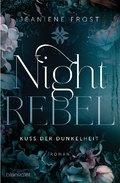 Night Rebel  - Kuss der Dunkelheit