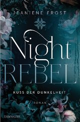 Night Rebel  - Kuss der Dunkelheit