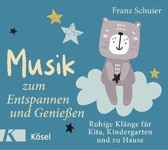 Musik zum Entspannen und Genießen, Audio-CD