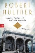 Inspektor Kajetan und die Sache Koslowski / Walching
