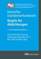 Deutsches Dachdeckerhandwerk - Regeln für Abdichtungen