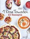 1 Dose Tomaten - 33 Gerichte