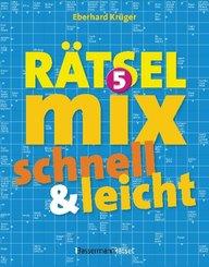 Der große Rätselmix - schnell und leicht - Bd.5