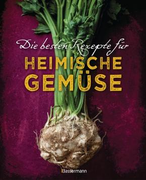 Die besten Rezepte für heimische Gemüse