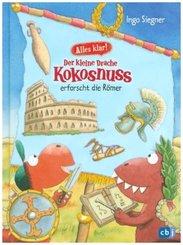Alles klar! Der kleine Drache Kokosnuss erforscht die Römer