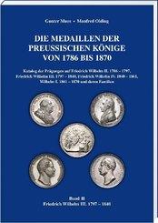 Die Medaillen der Preußischen Könige 1786-1870 - Bd.2