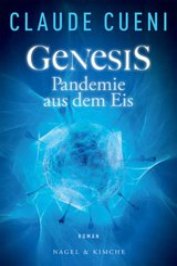 Genesis - Pandemie aus dem Eis