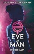 Eve of Man - Die Rebellin