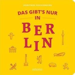 Das gibt's nur in Berlin