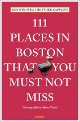 111 Places in Boston That You Must Not Miss