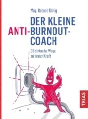 Der kleine Anti-Burnout-Coach