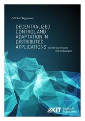 Decentralized Control and Adaptation in Distributed Applications via Web and Semantic Web Technologies