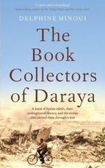 The Book Collectors of Daraya; .