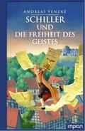 Schiller und die Freiheit des Geistes