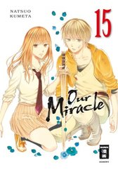 Our Miracle; Volume 4 - Bd.15