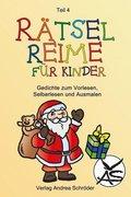 Rätsel-Reime für Kinder. Weihnachten - Bd.4