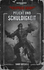 Warhammer 40.000 - Pflicht und Schuldigkeit