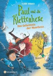 Paul und die Klettenhexe - Das Geheimnis der Meerhexe