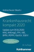 Krankenhausrecht kompakt 2020