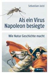 Als ein Virus Napoleon besiegte