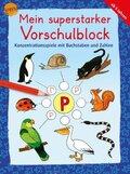 Mein superstarker Vorschulblock - Konzentrationsspiele mit Buchstaben und Zahlen