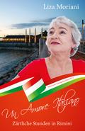 Zärtliche Stunden in Rimini - Un Amore Italiano