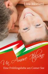 Eine Frühlingsliebe am Comer See - Un Amore Italiano