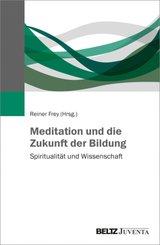 Meditation und die Zukunft der Bildung