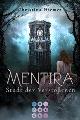 Mentira: Stadt der Verstoßenen